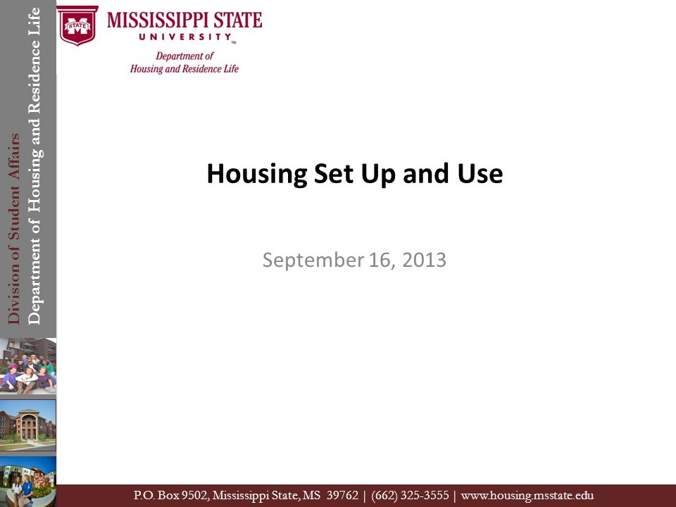 Division of Student Affairs Department of Housing and Residence Life P.O.