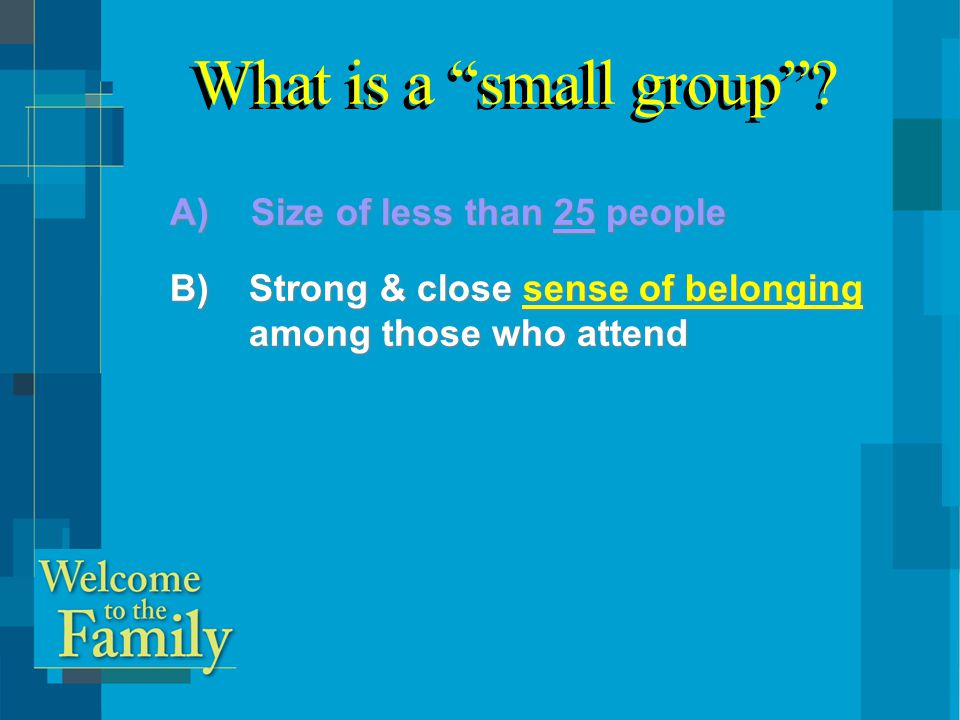What is a small group .