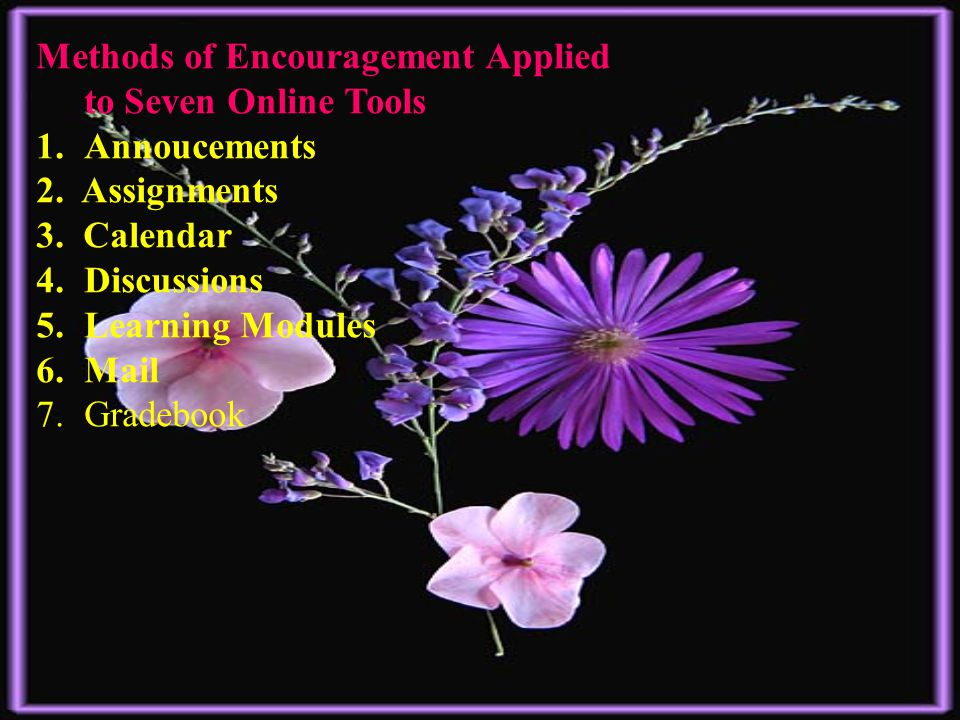 The Four Directions of Encouragement 1.Downward 2.Across 3.Upward 4.Inward