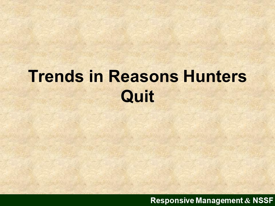 Trends in Reasons Hunters Quit