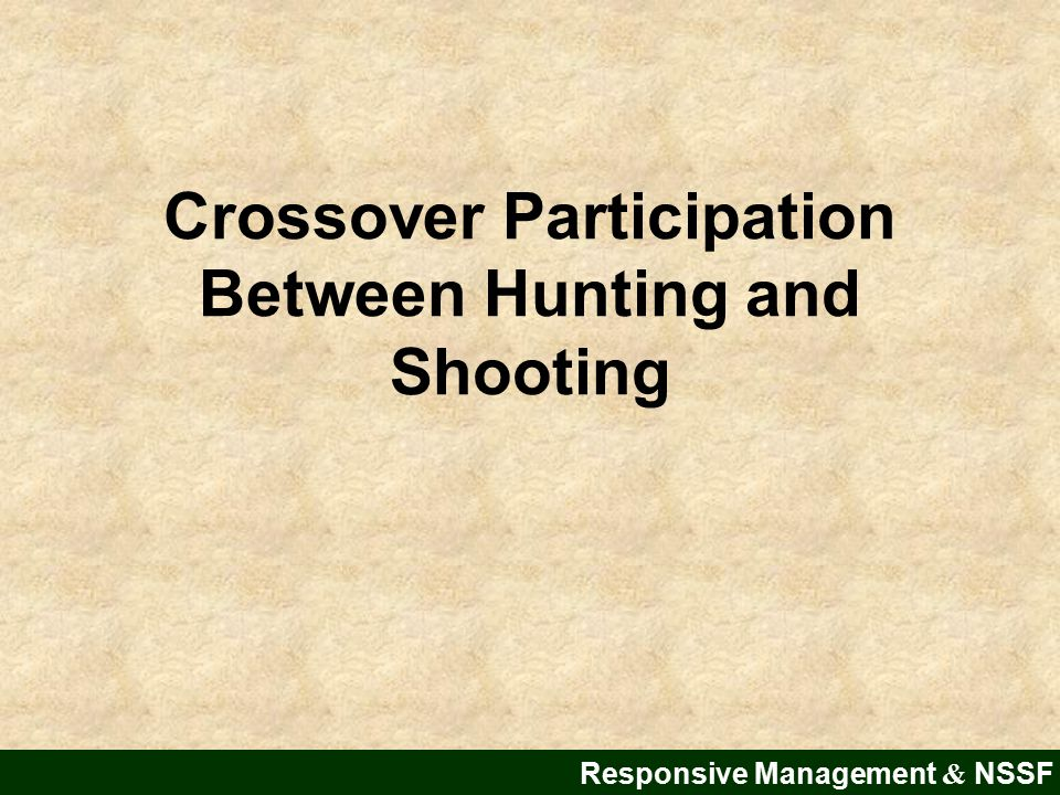 Crossover Participation Between Hunting and Shooting