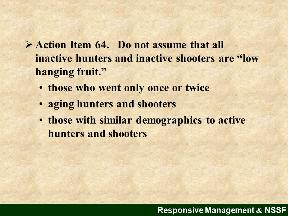 Responsive Management & NSSF  Action Item 64.