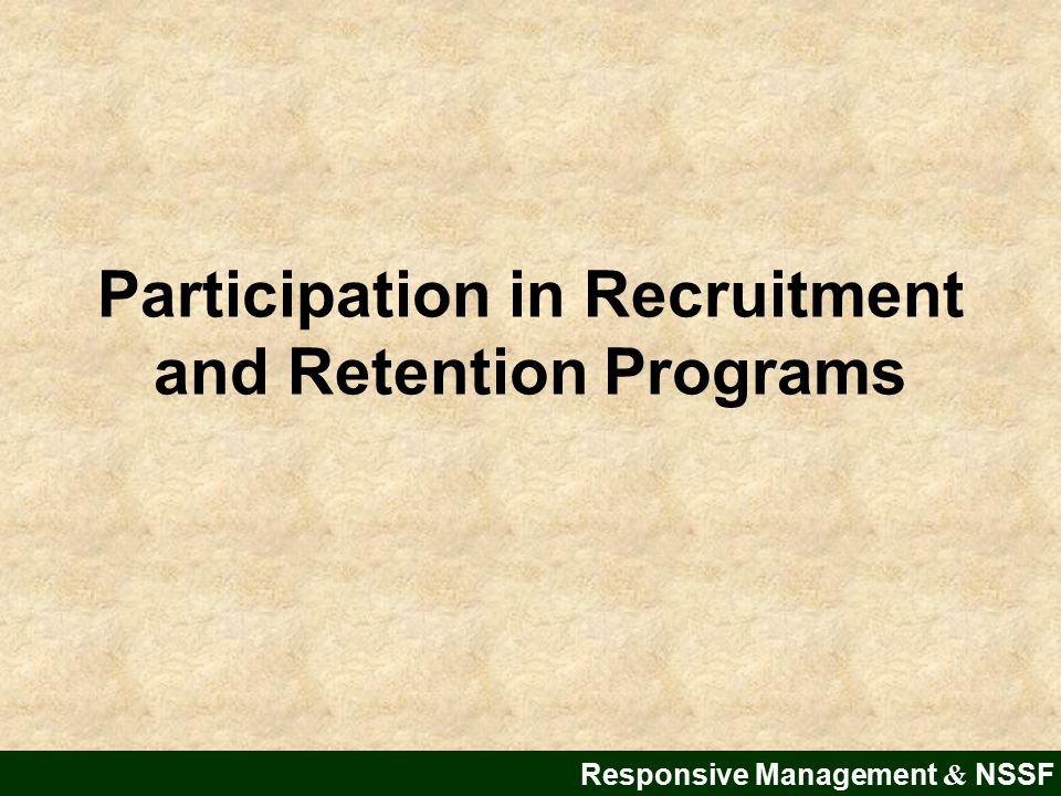 Participation in Recruitment and Retention Programs