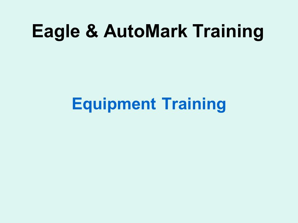 Eagle & AutoMark Training Equipment Training