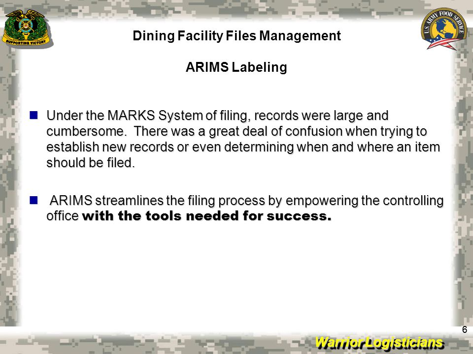 Warrior Logisticians Dining Facility Files Management ARIMS Disposition 17 File Organization.