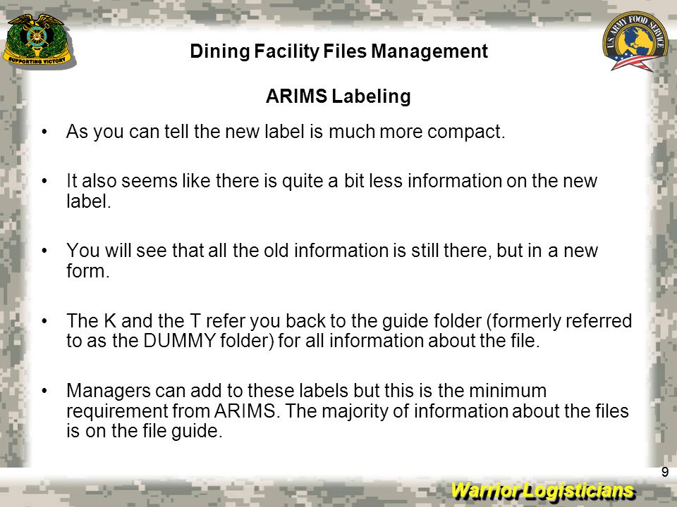 Warrior Logisticians Dining Facility Files Management ARIMS Labeling 99 As you can tell the new label is much more compact. It also seems like there i