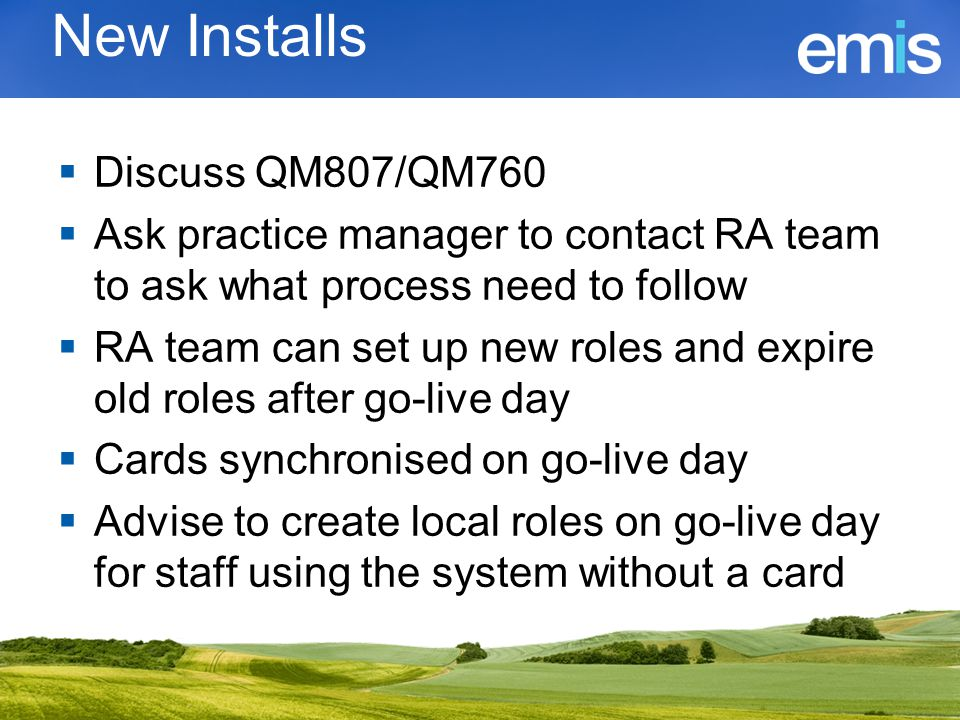 Advice to RA teams  Ensure cards have been updated correctly  Old roles closed/edited  Relevant RA codes included (e.g.