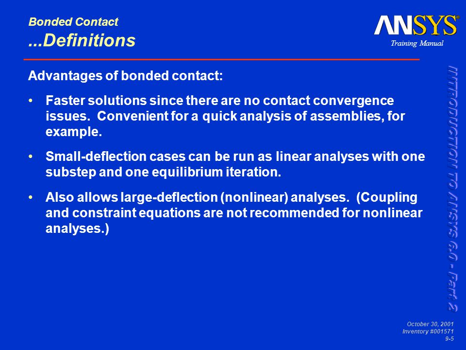 Training Manual October 30, 2001 Inventory #001571 9-6 Bonded Contact B.