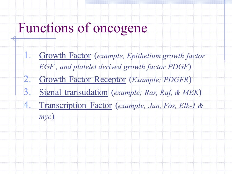 Functions of oncogene 1.