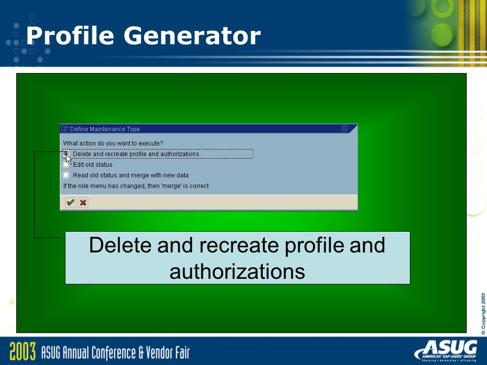 Profile Generator Delete and recreate profile and authorizations