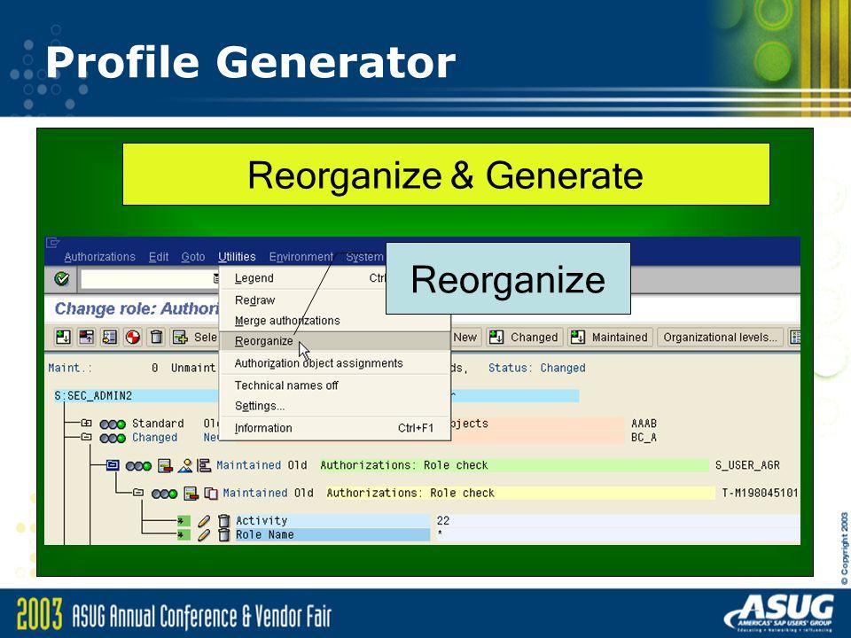 Profile Generator Reorganize & Generate Reorganize