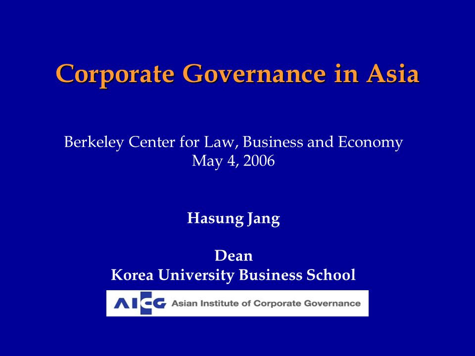 Changes in Corporate Governance in Asian Region Convergence in regulations has taken place after 1997 Crisis –Globally compatible rules and regulations are introduced after 1997 economic crisis –New rules and regulations are intended to Enhance transparency and accountability Strengthen minority shareholders' right –Outside directors and audit committee are required in most of East Asian countries Poor corporate governance practices despite improvements in regulations