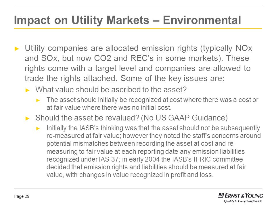Page 29 ► Utility companies are allocated emission rights (typically NOx and SOx, but now CO2 and REC's in some markets).
