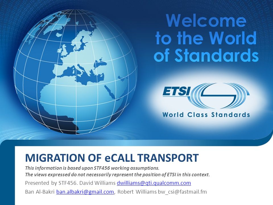 MIGRATION OF eCALL TRANSPORT This information is based upon STF456 working assumptions.