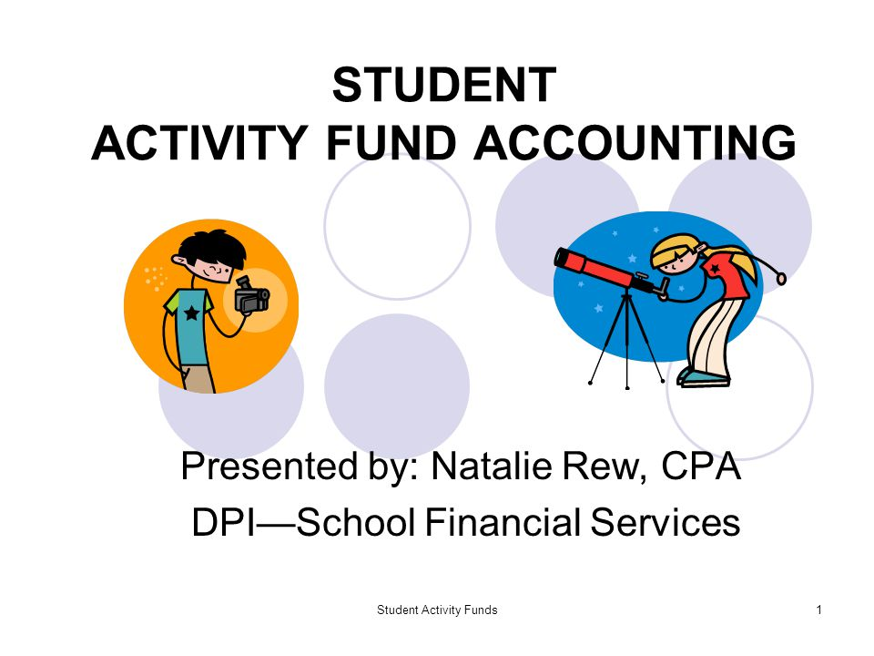 Student Activity Funds12 GENERAL INTERNAL CONTROLS ALL agency funds are subject to the same internal controls as all other district funds.