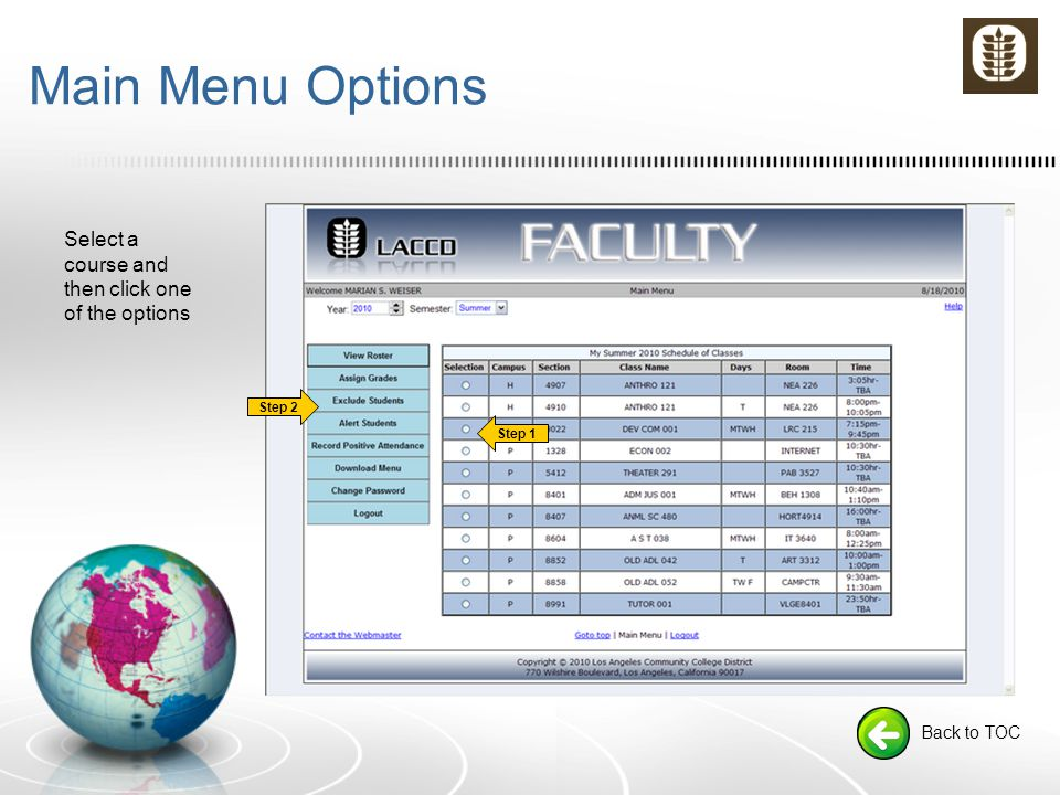 Main Menu Options Select a course and then click one of the options Back to TOC Step 2 Step 1