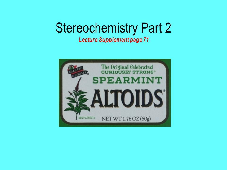 Stereochemistry Part 2 Lecture Supplement page 71