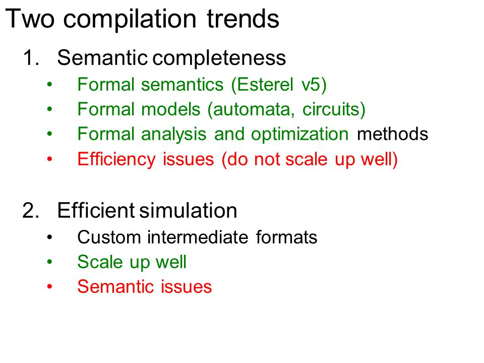 Static analysis and optimizations GRC specifications => usually very redundant Optimizations Compatible with the code generation scheme –GRC code optimizations –Software encoding optimizations Semantic-preserving Fast, efficient How.