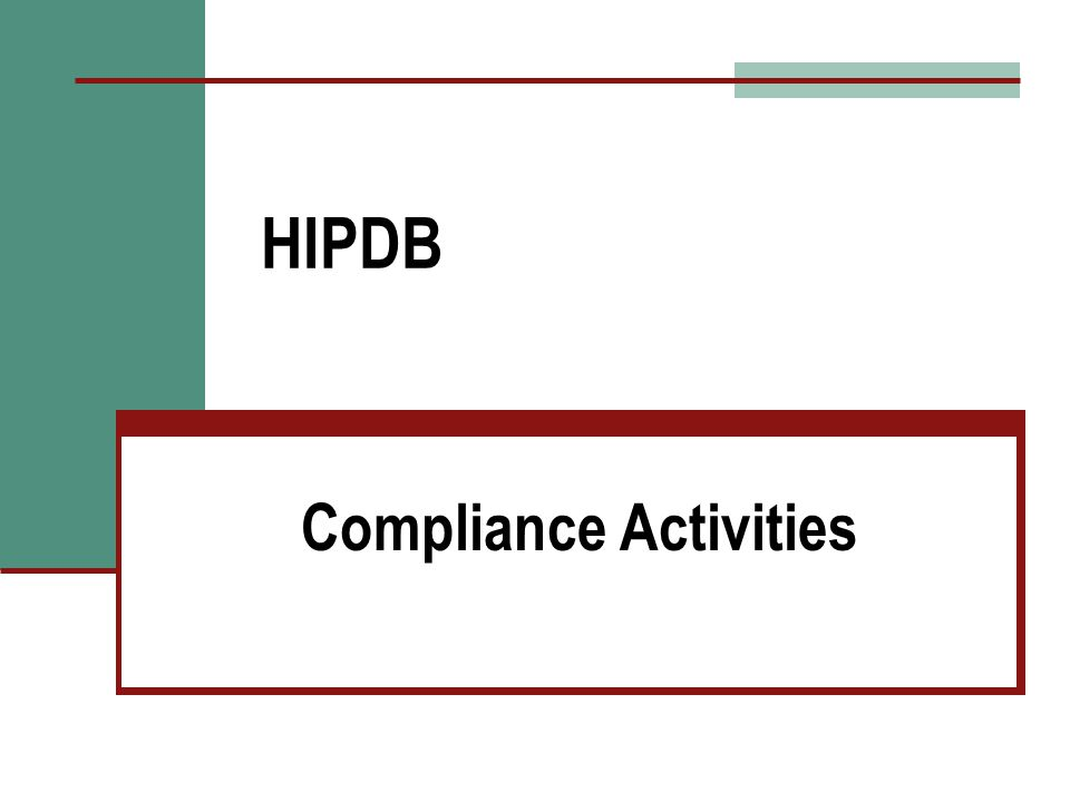 HIPDB Compliance Activities