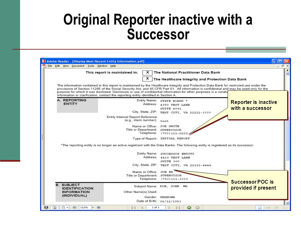 Original Reporter inactive with a Successor Reporter is inactive with a successor Successor POC is provided if present