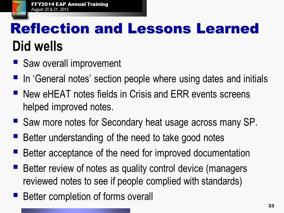 FFY2014 EAP Annual Training August 20 & 21, 2013 FFY2014 EAP Annual Training August 20 & 21, 2013 Reflection and Lessons Learned Did wells  Saw overa