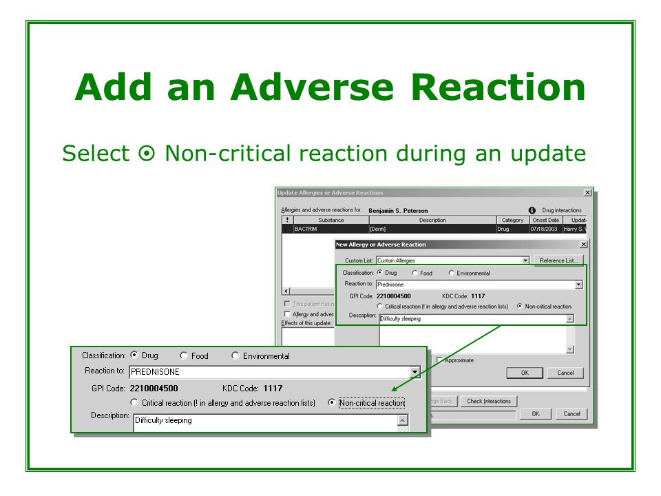 Add an Adverse Reaction Select  Non-critical reaction during an update
