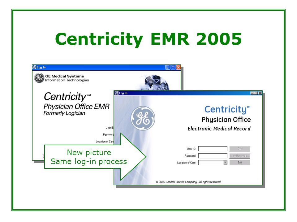 Centricity EMR 2005 New picture Same log-in process
