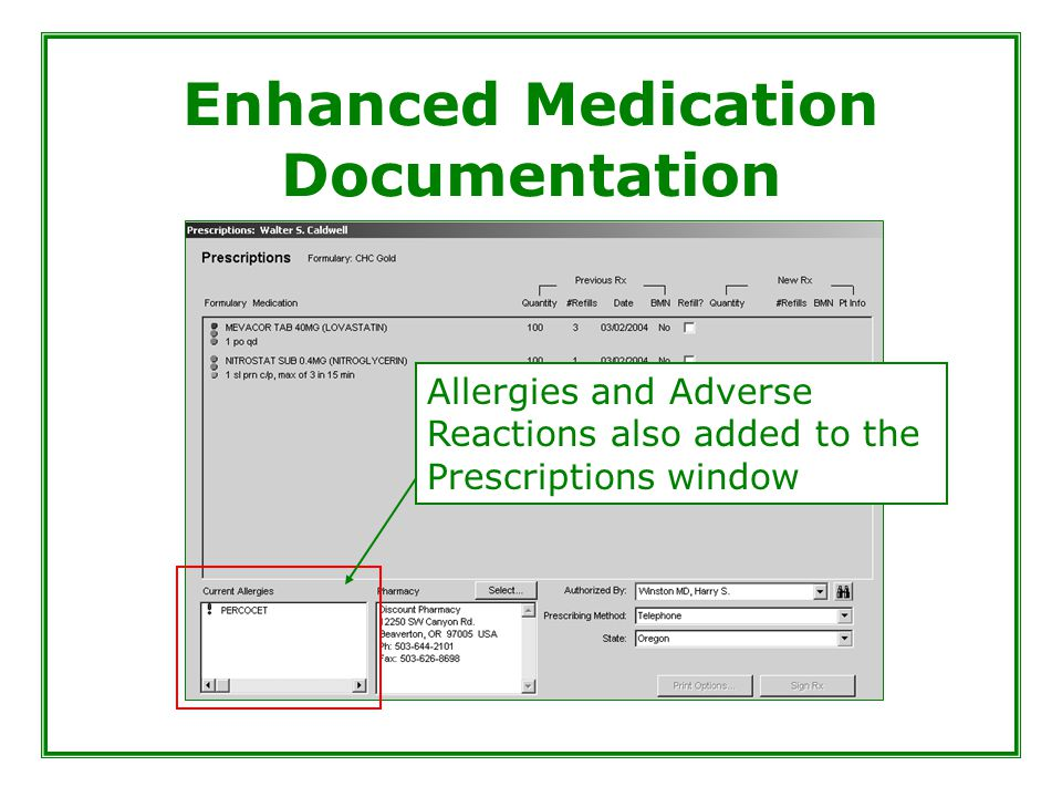 Enhanced Medication Documentation Allergies and Adverse Reactions also added to the Prescriptions window