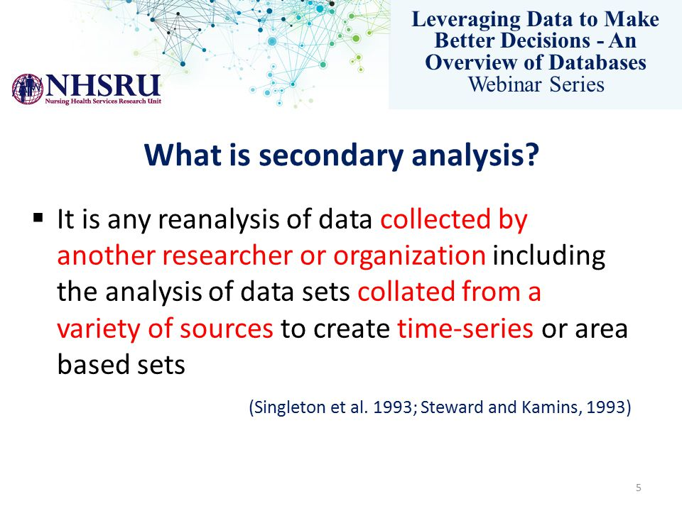 Leveraging Data to Make Better Decisions - An Overview of Databases Webinar Series Conclusion  The assumption that nurses displaced from hospitals will automatically find a job in other sectors of nursing employment is not accurate.