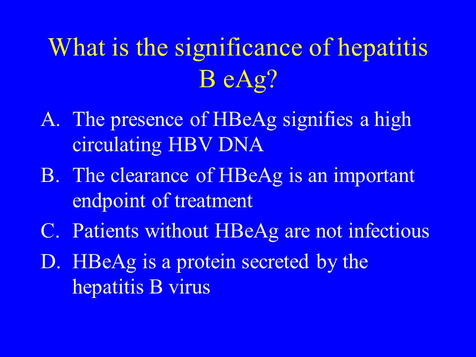 What is the significance of hepatitis B eAg.