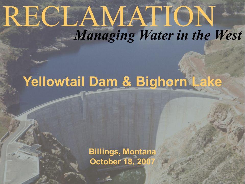 Bighorn Lake and River Basin Investigations Possible Flood Storage Reallocation Bighorn River Basin Changes (Depletion Study)