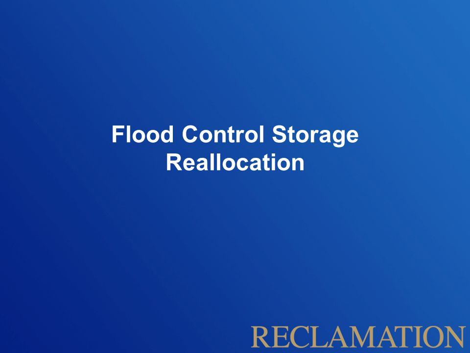 Flood Control Storage Reallocation