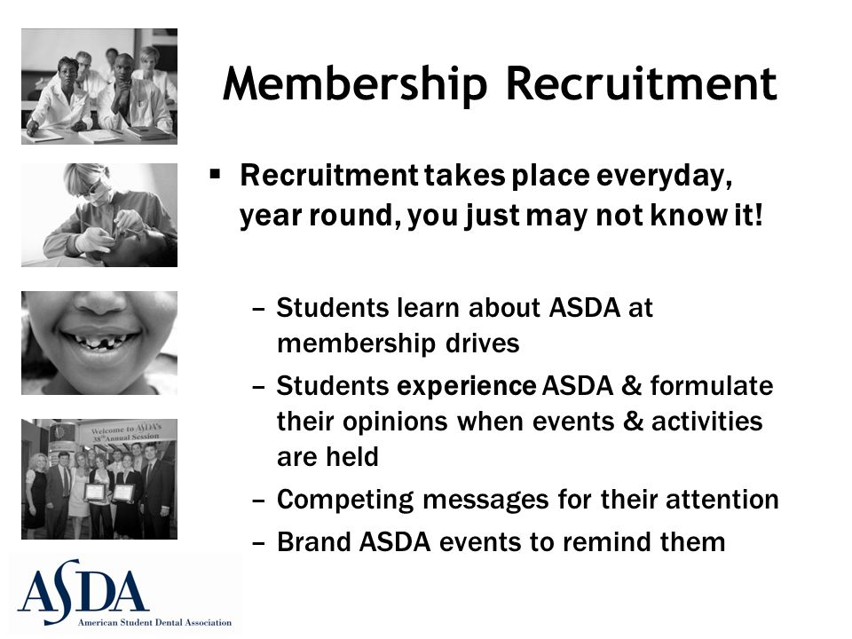 Membership Recruitment  Recruitment takes place everyday, year round, you just may not know it.