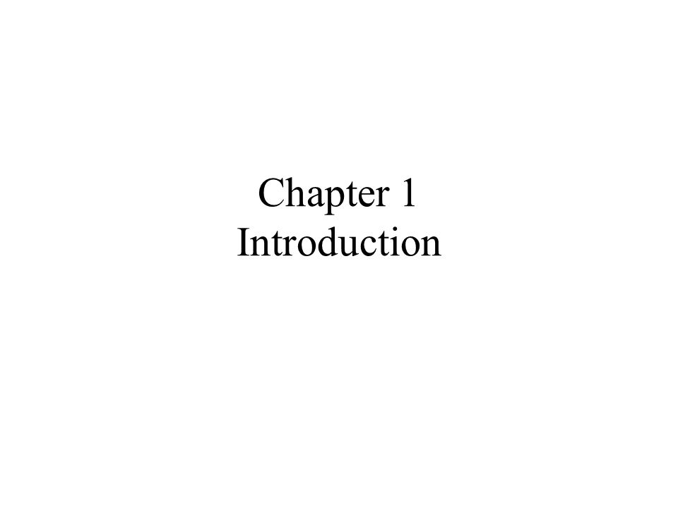 Chapter 1 Introduction