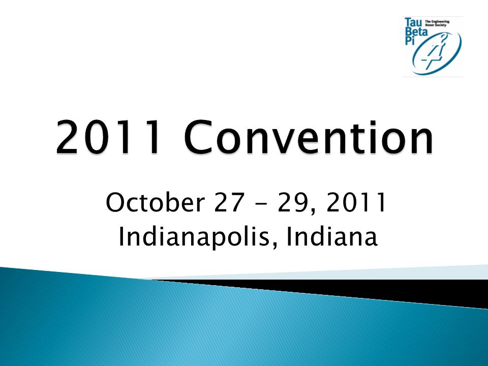 October 27 - 29, 2011 Indianapolis, Indiana
