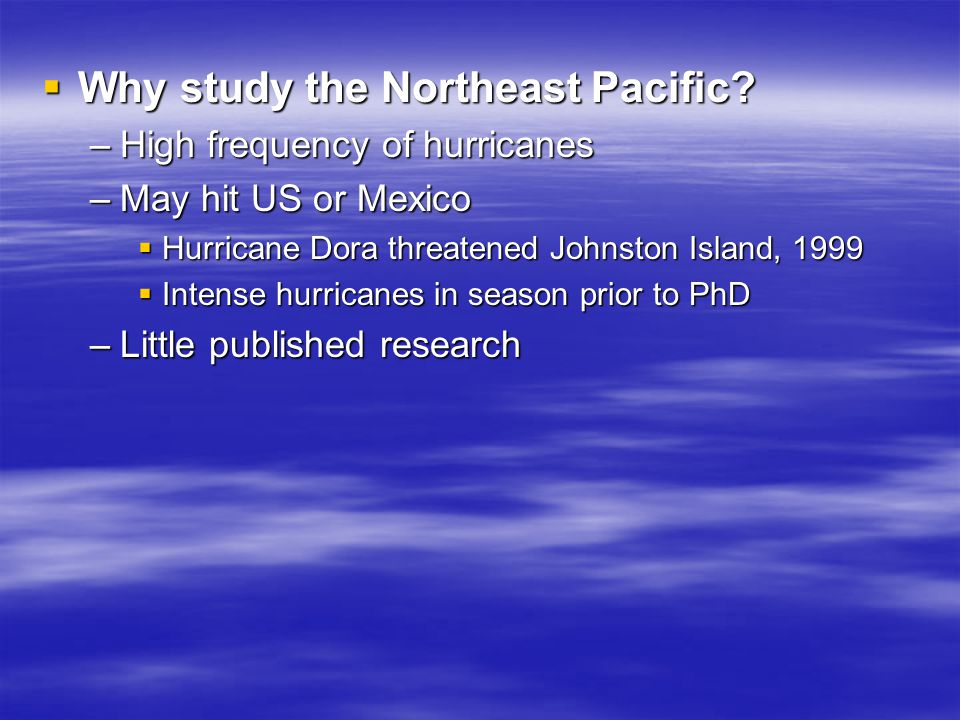  Why study the Northeast Pacific.