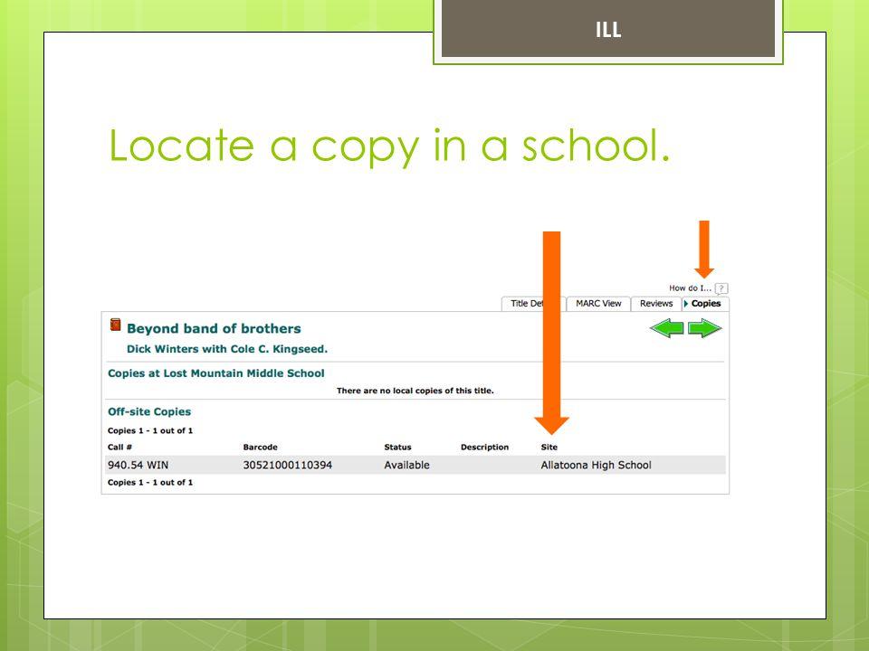 Locate a copy in a school. ILL
