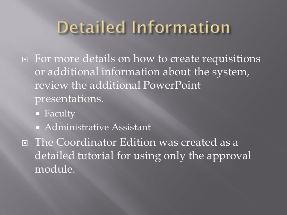  Several options are available to search for completed requisitions.