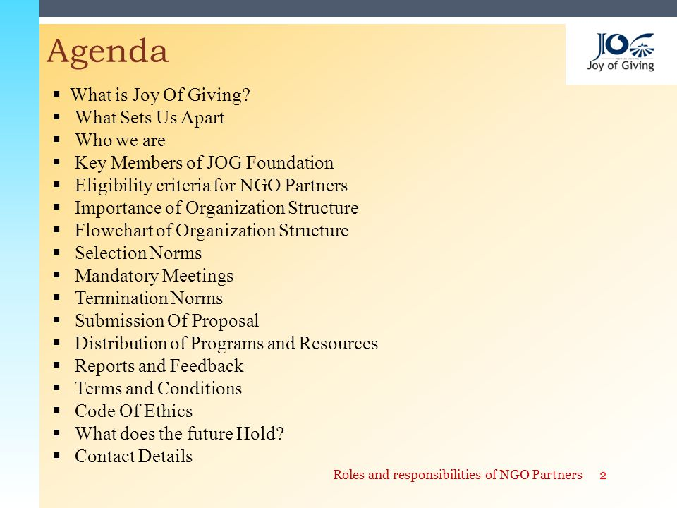 Agenda 2Roles and responsibilities of NGO Partners  What is Joy Of Giving.
