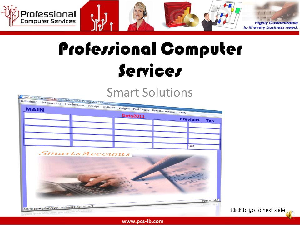 Professional Computer Services Smart Solutions Click to go to next slide