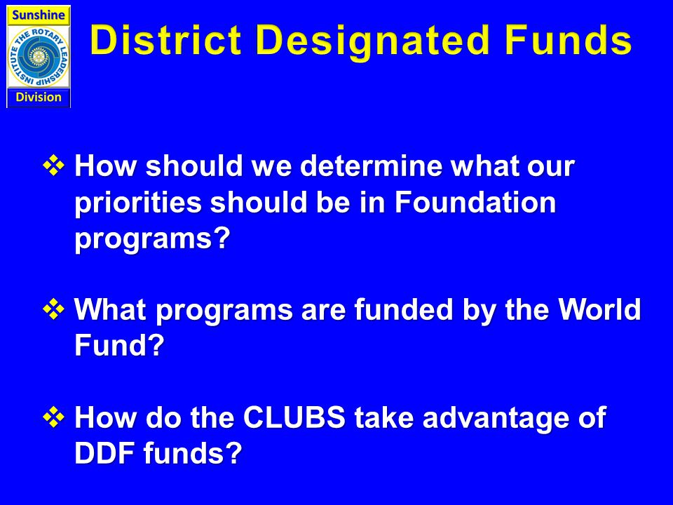  How should we determine what our priorities should be in Foundation programs.