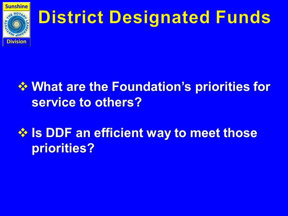  What are the Foundation's priorities for service to others.