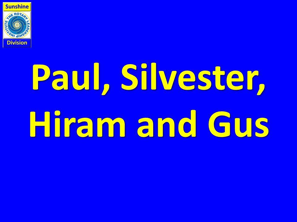 Paul, Silvester, Hiram and Gus