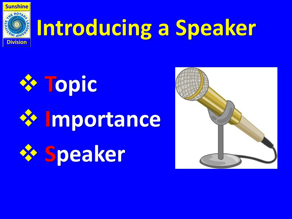 Introducing a Speaker  Topic  Importance  Speaker
