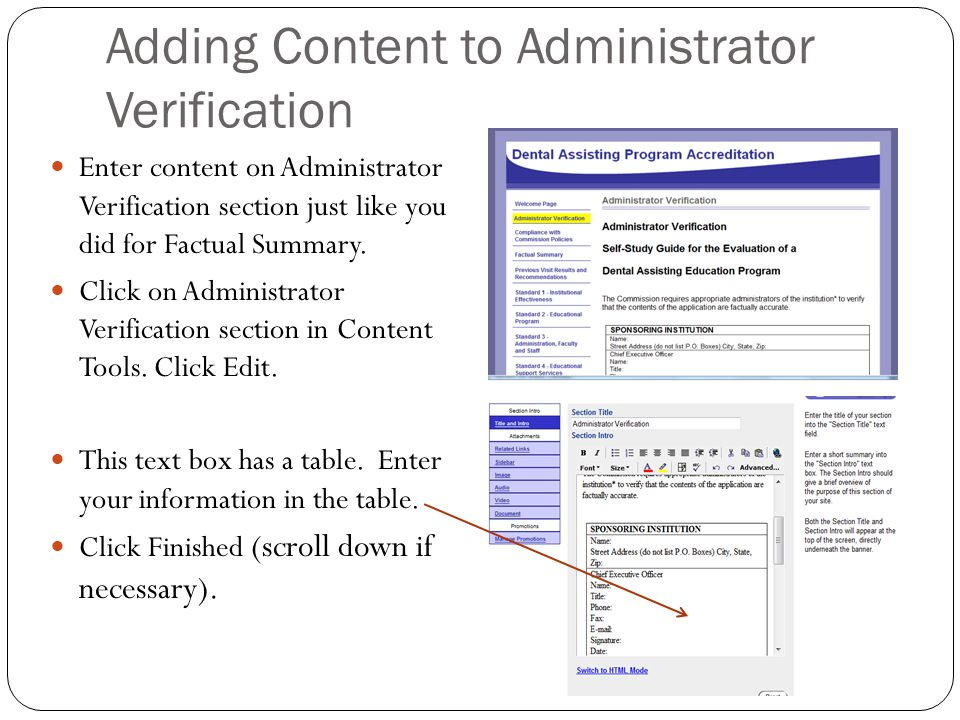 Adding Content to Administrator Verification Enter content on Administrator Verification section just like you did for Factual Summary.