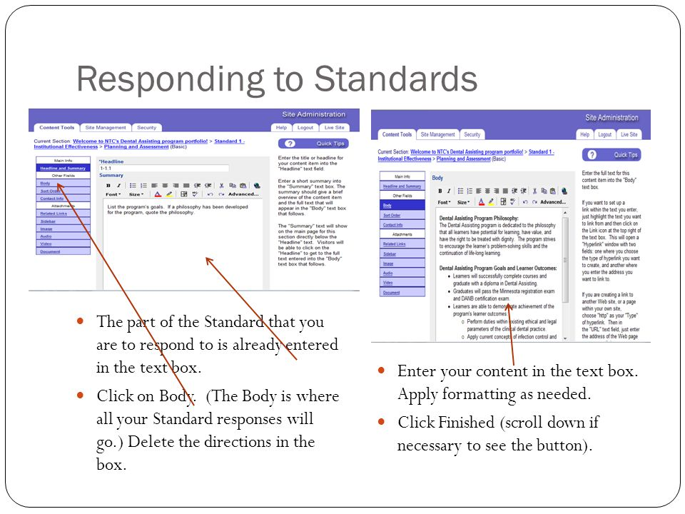 Responding to Standards The part of the Standard that you are to respond to is already entered in the text box.
