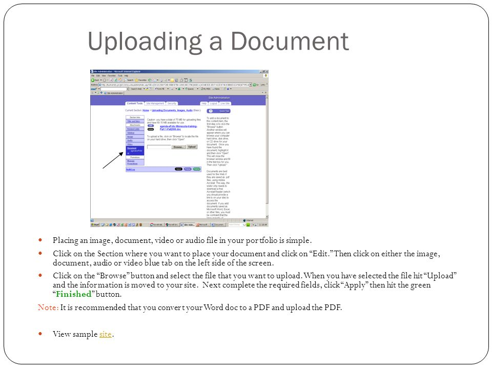 Uploading a Document Placing an image, document, video or audio file in your portfolio is simple.