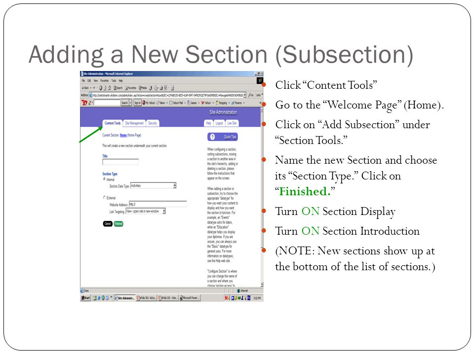"Adding a New Section (Subsection) Click ""Content Tools"" Go to the ""Welcome Page"" (Home). Click on ""Add Subsection"" under ""Section Tools."" Name the new"