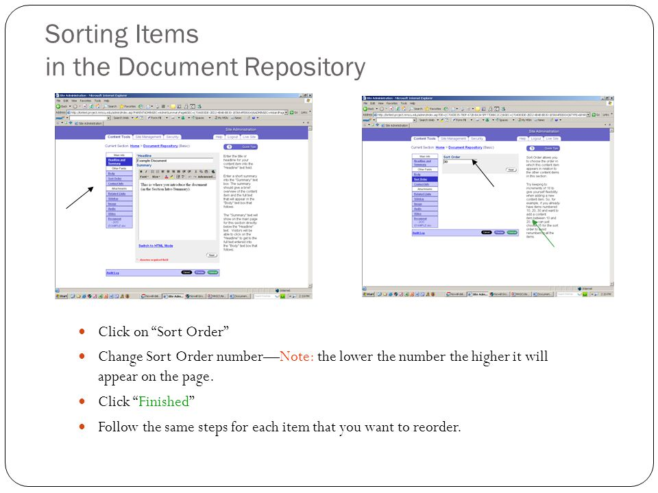 Sorting Items in the Document Repository Click on Sort Order Change Sort Order number—Note: the lower the number the higher it will appear on the page.