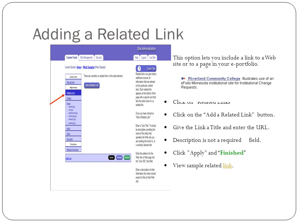 Adding a Related Link This option lets you include a link to a Web site or to a page in your e-portfolio. Click on